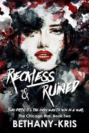 Reckless and Ruined by Bethan- Kris || Cover Love