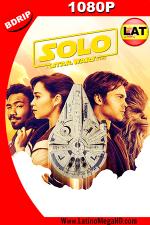 Han Solo: Una Historia de Star Wars (2018) Latino HD BDRIP 1080P - 2018