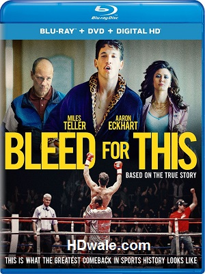 Bleed For This Full Movie Download (2016) 1080p & 720p BluRay