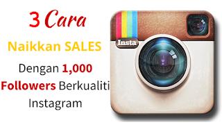3 Tips Mudah Tingkatkan Jualan Di Instagram.