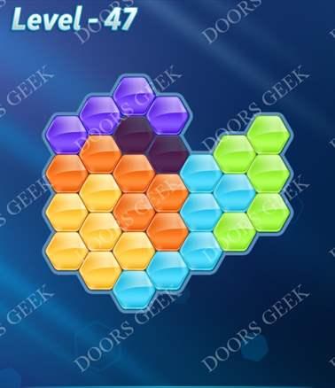 Block! Hexa Puzzle [6 Mania] Level 47 Solution, Cheats, Walkthrough for android, iphone, ipad, ipod