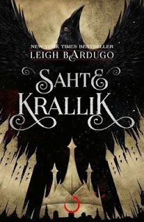 Leigh Bardugo - Sahte Krallık