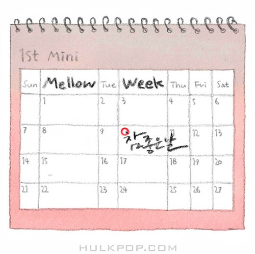 Mellow Week – A Good Day – EP