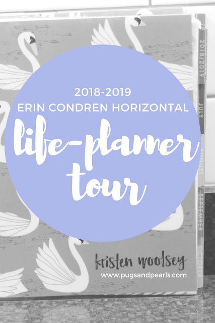 Erin Condren Horizontal Life Planner Tour 2018-2019 // Pugs & Pearls Blog