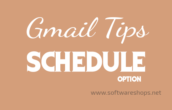 schedule option in gmail