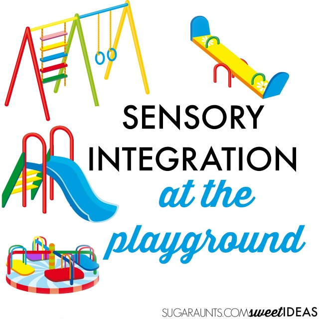 sensory integration therapy at the playground the ot toolbox