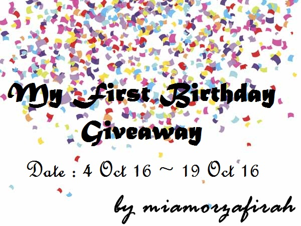 miamorzafirah.blogspot.my/2016/10/my-first-birthday-giveaway-by.htm