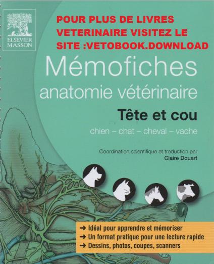 Mémofiches Anatomie Vétérinaire TÊTE ET COU -WWW.VETBOOKSTORE.COM