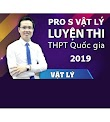 Pro S Vật Lý 2019 Thầy Đặng Việt Hùng