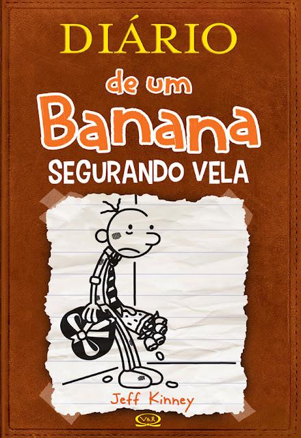 Diário de um Banana Segurando vela Jeff Kinney