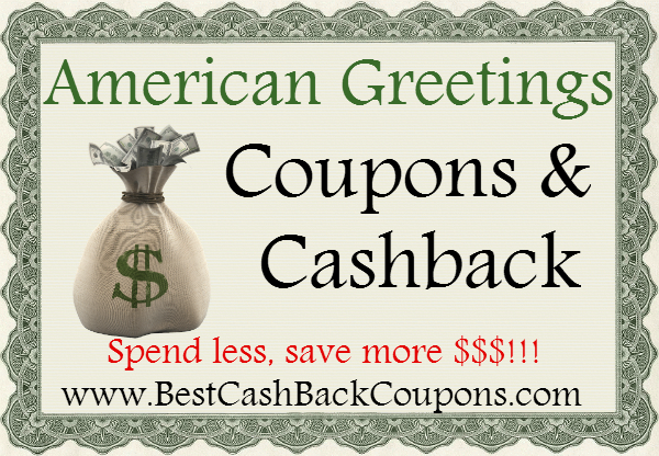 American Greetings Cashback & Coupons 2016-2017 May, June, July, August, September, October, November, December