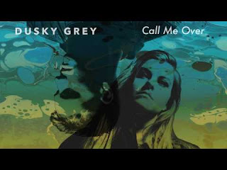 Dusky Grey - Call Me Over