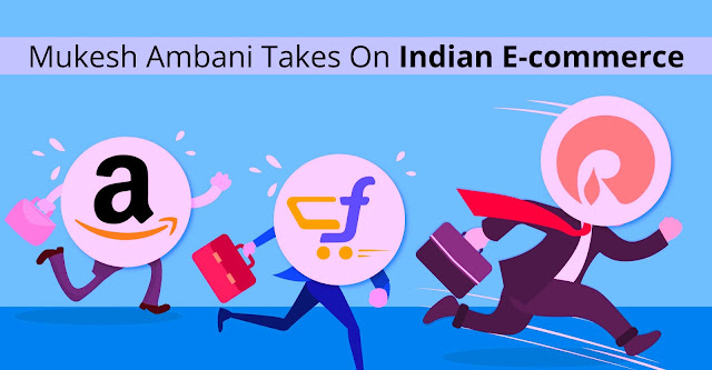 Mukesh Ambani's Reliance Ecommerce Vs Amazon And Flipkart.