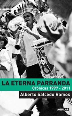 Portada de La Eterna Parranda - Alberto Salcedo Ramos