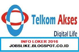 Lowongan Kerja Terbaru BUMN Telkom Akses 2016
