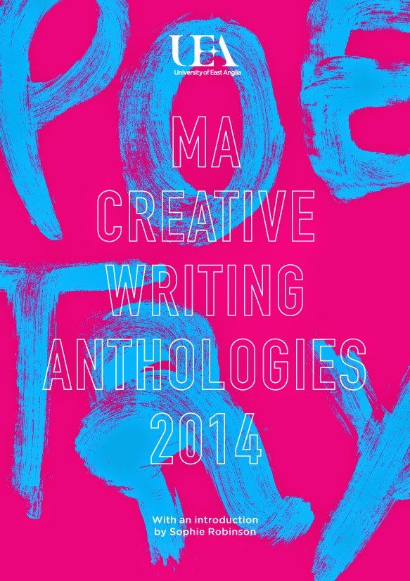 UEA Creative Writing Anthology Poetry 2014