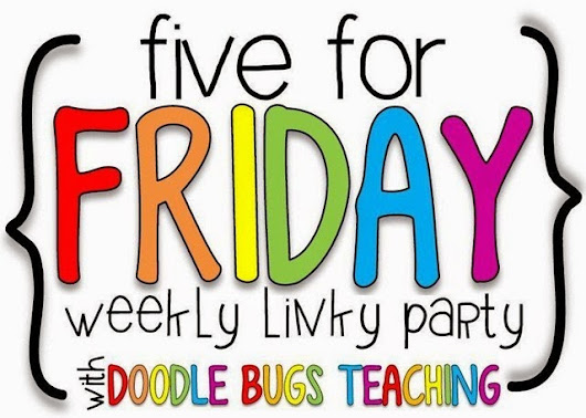 Transitional Kinder with Mrs. O: Five for Friday
