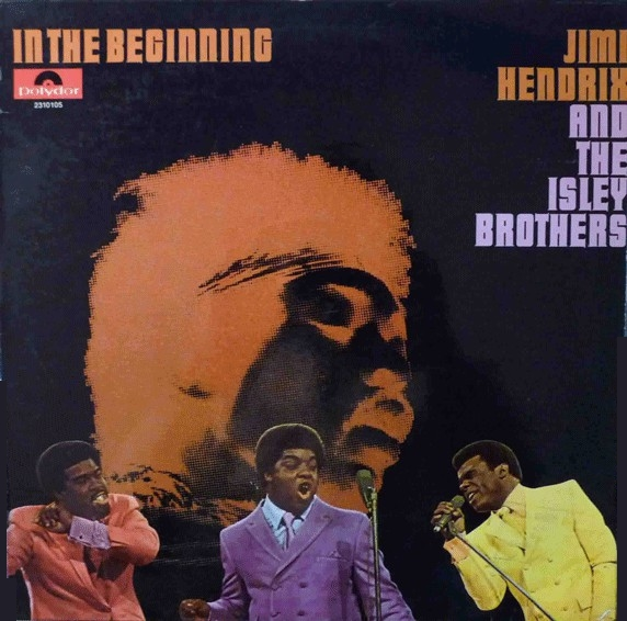 Isley Brothers Jimi Hendrix In The Beginning