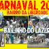 [CARNAVAL 2017] Bailinho do Lazer.