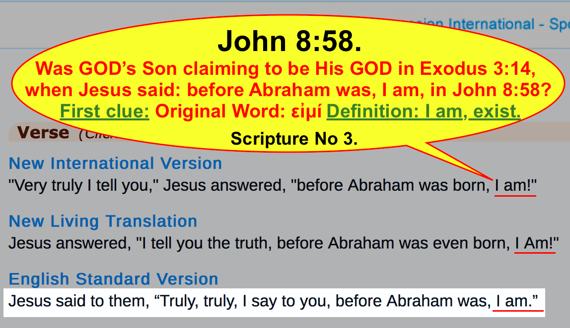 Scripture No 3. John 8:58. (I am)?