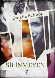 Emelie Schepp - Silinmeyen