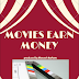 Movies earn money