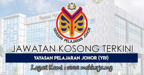 Jawatan Kosong Terkini 2018 di Yayasan Pelajaran Johor (YPJ)