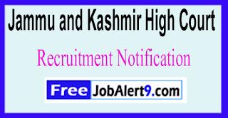 Jammu and Kashmir High Court Recruitment Notification 2017 Last Date15-06-2017