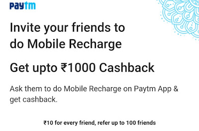 Paytm – Refer & Earn Rs.10/Refer up to Rs.1000
