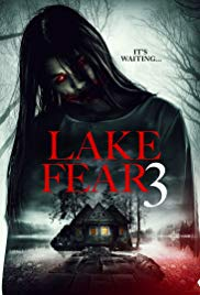 Watch Lake Fear 3 Online Free 2018 Putlocker