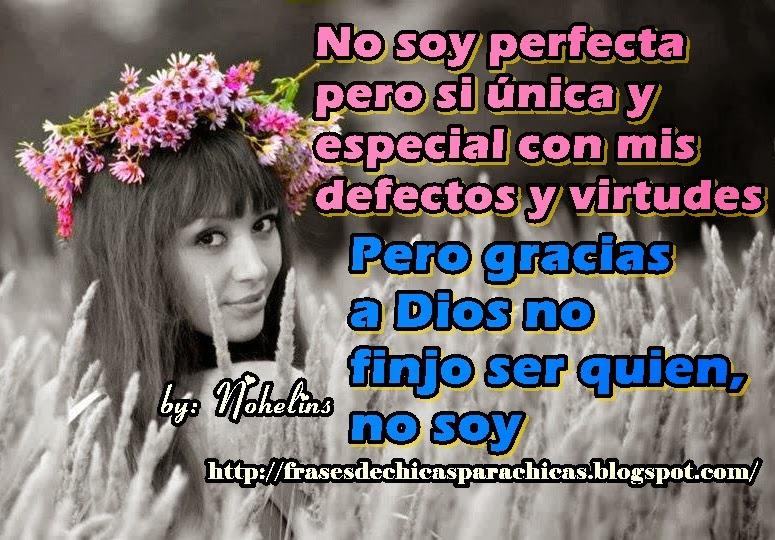 Frases Para Chicas No Soy Perfecta