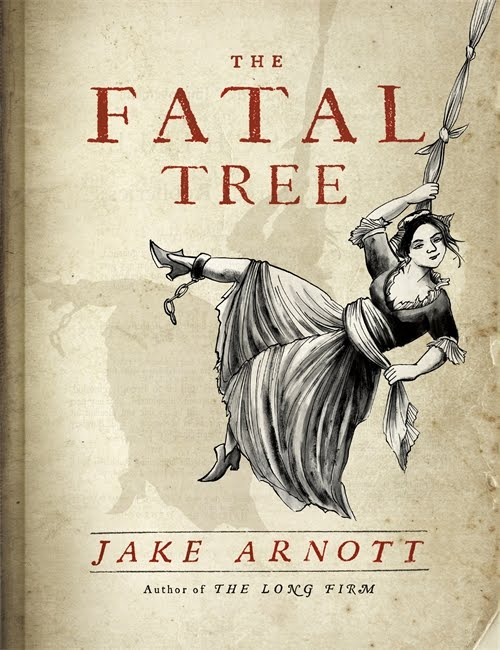 Recently Reviewed: The Fatal Tree by Jake Arnott