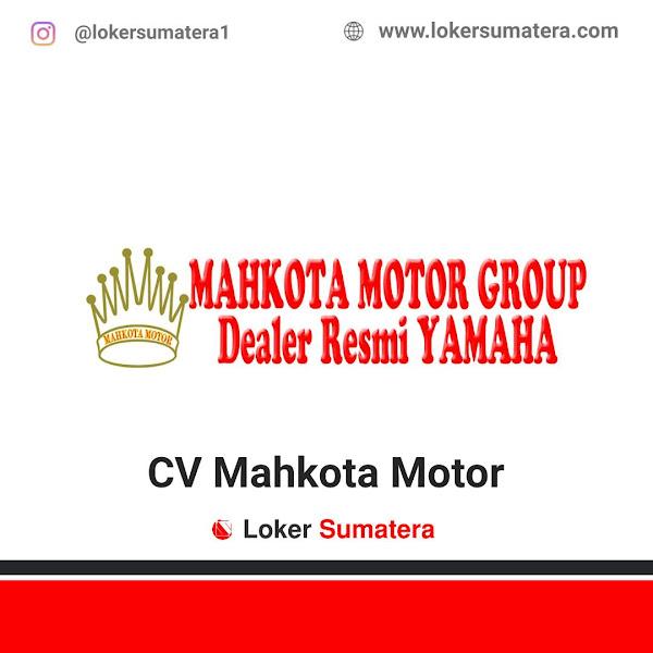 Lowongan Kerja Pekanbaru, CV Mahkota Motor Juli 2021