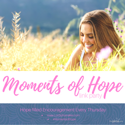 Moments of Hope Linky party