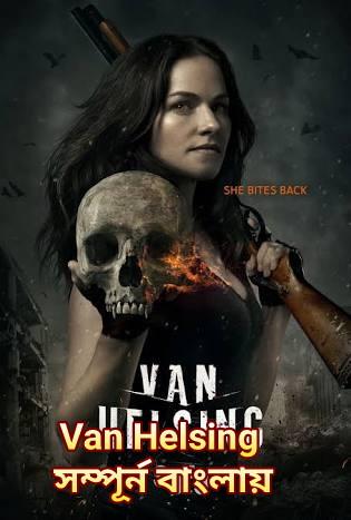 Van Helsing HDrip 480p 700MB Bangla Dubbed Free Download