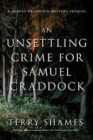 https://www.goodreads.com/book/show/30027381-an-unsettling-crime-for-samuel-craddock?from_search=true