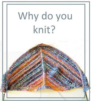 Why do you knit?
