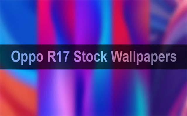 Review Oppo R17 Dan Download Wallpaper Bawaannya