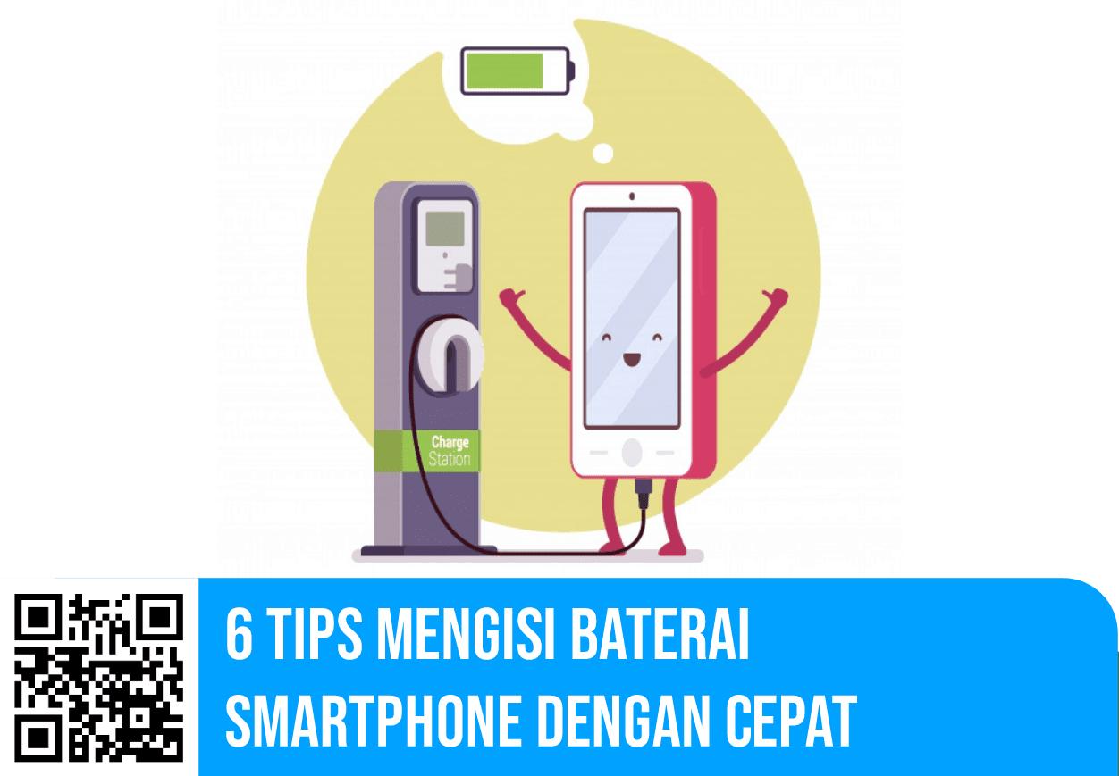 6 Tips Mengisi Baterai Smartphone Dengan Cepat