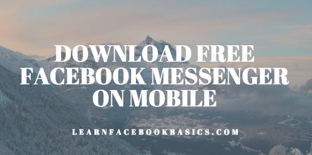 Download Free Facebook Messenger On Mobile