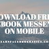Download Free Facebook Messenger On Mobile