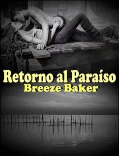 Retorno al paraíso - Breeze Baker