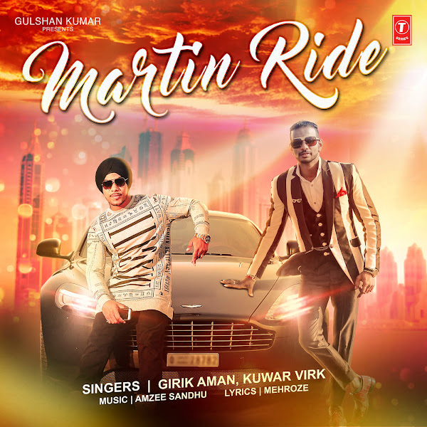 Kuwar Virk & Girik Aman - Martin Ride - Single Cover