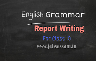 HSLC English Grammar Report Writing for Class 10 SEBA