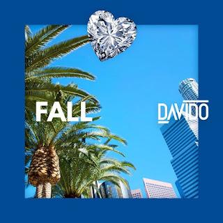 [MUSIC + VIDEO] Davido - Fall (Prod. Kiddominant)