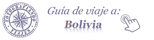 Guía de viaje a Bolivia