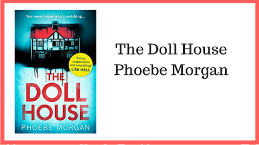 Blog Tour: The Doll House by Phoebe Morgan