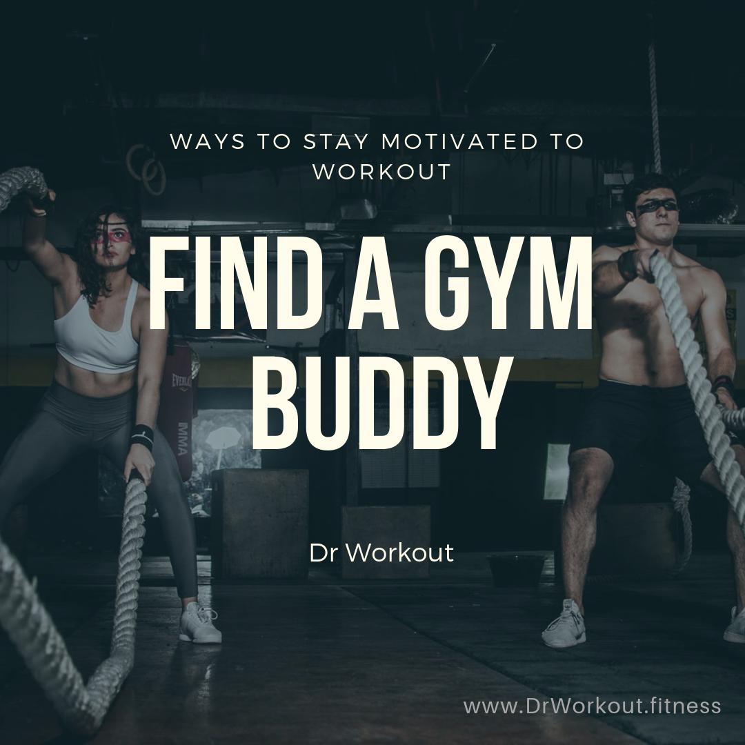 Find a gym buddy