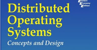Flyoveruniverse Distributed Operating Systems Concepts And Design Pradeep K Sinha