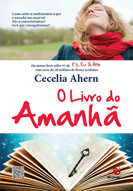 News: O Livro do Amanha, de Cecelia Ahern 7